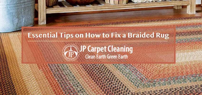 how to fix a braided area rug