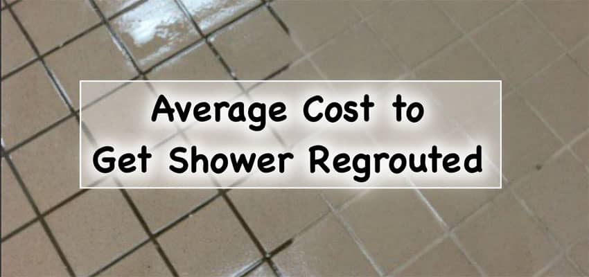 Average-Cost-to-Get-Your-Shower-Regrouted