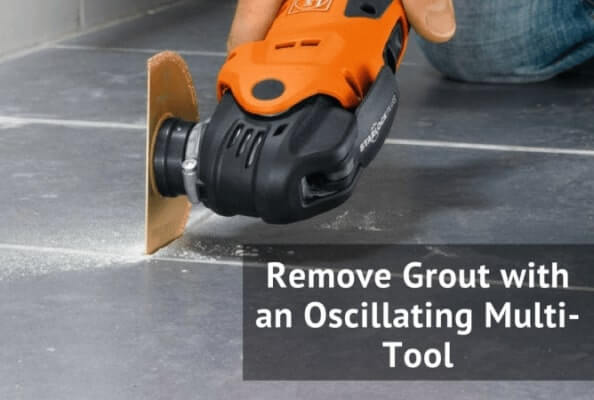 Remove-grout-with-oscillating-tool