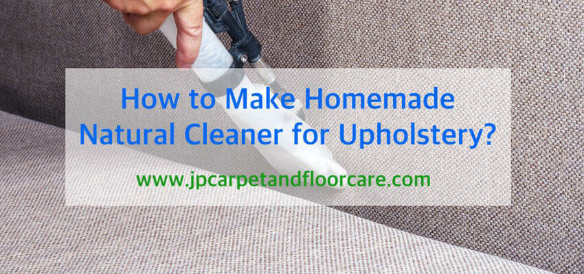 Natural upholstery cleaner